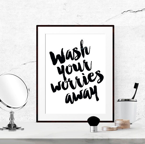 Bathroom Wall Decor Nz : Bathroom quotes black and white print wash your