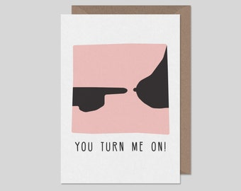 You turn me on Love + anniversary card - hand illustrated card