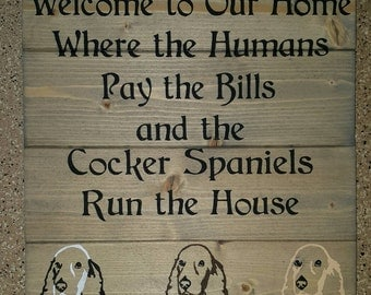Cocker Spaniel Welcome To Our Home Wood Sign