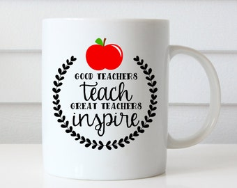 Teacher Coffee Mug, Teacher Cups, Teacher Coffee Cup, Teacher Gifts, Teacher Appreciation Gift, Gifts for Teachers, Good Teachers Teach