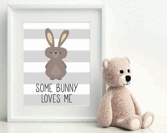 Some Bunny Loves Me, Christmas gift baby, nursery art, woodland baby, nursery print, nursery decor, bunny wall art, rabbit printable