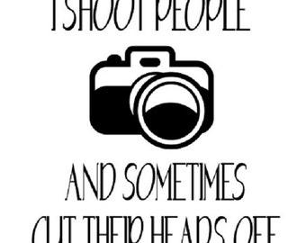 I Shoot People Photography Heat Transfer Vinyl Iron-On//Decal//Camera//Photographer