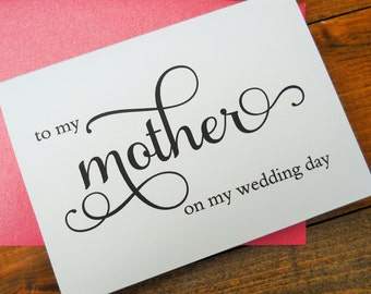TO MY MOTHER on my Wedding Day Card, To My Mother Card, Mother of the Bride Card, Mother of the Bride Gift, Wedding Day Cards