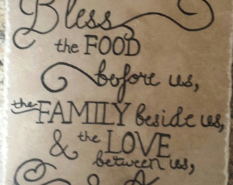 "Ceramic Tile - 8"" x 8"" - ""Bless the food before us, the family beside us and the love between us. Amen"" plaque - Inspirational - w/stand"