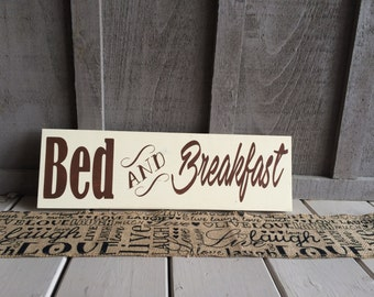 Bed and Breakfast Sign// Kitchen Sign// Bed and Breakfast// Kitchen Decor// Kitchen Sign