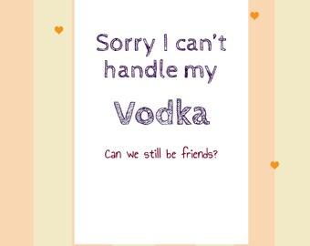 Funny sorry card (vodka)