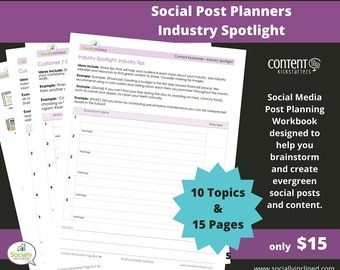 Social Media Planner - Industry Spotlight Social Post Planner - 15 Pages & 10 Topics to create evergreen social media content.