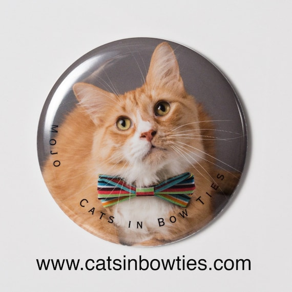 Cats in Bow Ties - 2.5in Limited Edition Button Magnet - Mojo