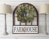 """Farmhouse Sign 