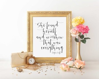 """Taylor Swift quote """"She found her self and somehow that was everything"""" Typography art Inspirational poster Taylor Swift poster Motivational"""