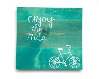 Enjoy the Ride Wood Bike Sign - Turquoise Wall Art - Graduation gift  - Bike Wall Art - Dorm Room - Enjoy the Ride Wall Art - Teen Bedroom