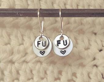 """Handstamped """"FU"""" Earrings"""
