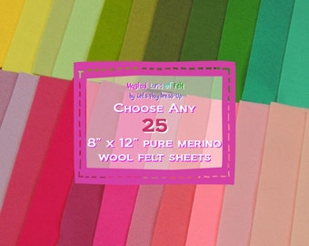 Choose any Twenty Five Pure Merino Wool 8x12 Felt Sheets