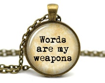 Writer Necklace, Words are my weapons, Author Necklace, Gift for Author, Literary Necklace, Book Necklace, Word Nerd, Writing Jewelry