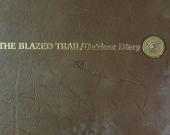 """Abercrombie & Fitch """"The Blazed Trail"""" Outdoor Diary 1976"""
