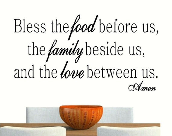 Bless The Food Before Us The Family Beside Us And By