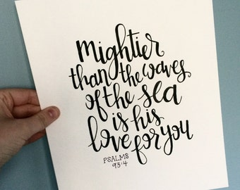 Psalm Wall Decor, Bible Verse Art, Mightier than the waves, Christian Wall Art, Custom Calligraphy, Handlettered Quote, Cursive Bible Art