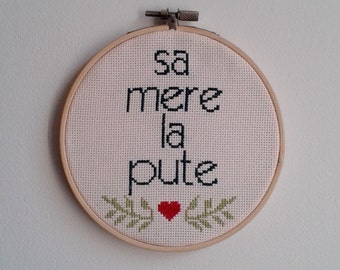 His mother the whore - cross stitch