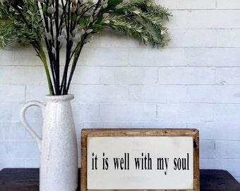 It is well with my soul Wood Sign | Farmhouse Decor | Scripture