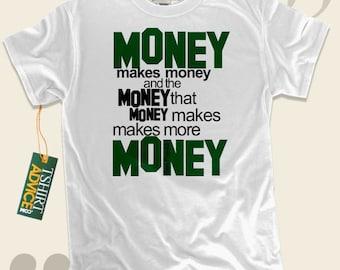 Money makes Money - Benjamin Franklin T-shirts