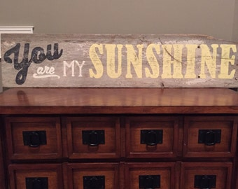 YOU ARE my SUNSHINE Reclaimed Wood Sign Vintage Farmhouse Handmade Sign Antique Wood Distressed Rustic Barn Wood Sign Chippy paint