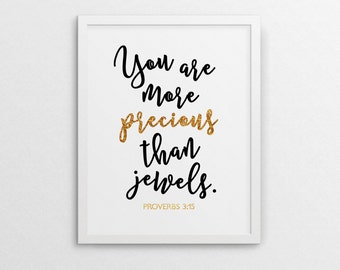 You are more precious than jewels, Bible Scripture, Bible Quote, Gold Foil Print, Calligraphy Print, Inspiration Poster-Instant Download