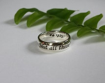 Lord of the Rings quote ring, J.R.R Tolkien quote, Bilbo Baggins quote,Travel, Journey, 925 sterling silver, Handmade
