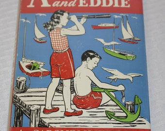 Annie Pat and Eddie - Rare and Collectible - Hard cover with Dust Jacket - First Edition - 1960