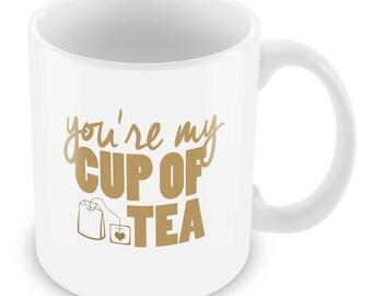 Your My Cup of Tea Mug Cup Love Cute Funny Nerd Geek 187