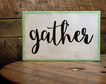 "Rustic Wooden Sign, ""Gather"" - Home and Kitchen Decor"