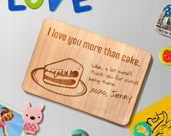 "Personalized Birthday Wood Greeting Card FRIDGE MAGNET 4X6 ""Love you more than cake"" wedding valintines day wood laser cut GCFM0005"