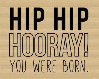 You Were Born - Birthday Card