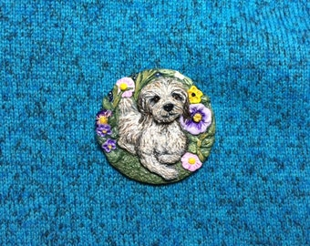 Havanese Brooch/Pin ' puppy amongst the flowers' ~ Hand painted ~ 3 Dimensional Design