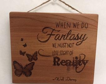 "Hand-burnt ""Fantasy"" Wooden Sign"