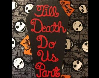 Till Death Do Us Part Custom
