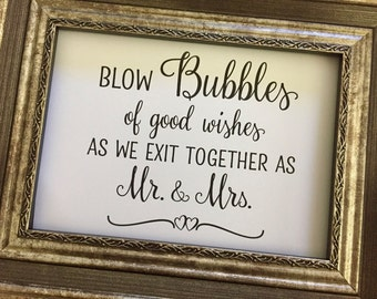 Bubbles Of Good Wishes Charming Wedding Sign,Bubbles Wedding Sign,5x7 Printed Wedding Sign,Blow bubbles of good wishes Wedding Sign