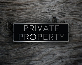 PRIVATE PROPERTY SIGN, Private Property signs, Custom Outdoor Signs, Private Property Plaque, Outdoor Property Signs, Private House Signs