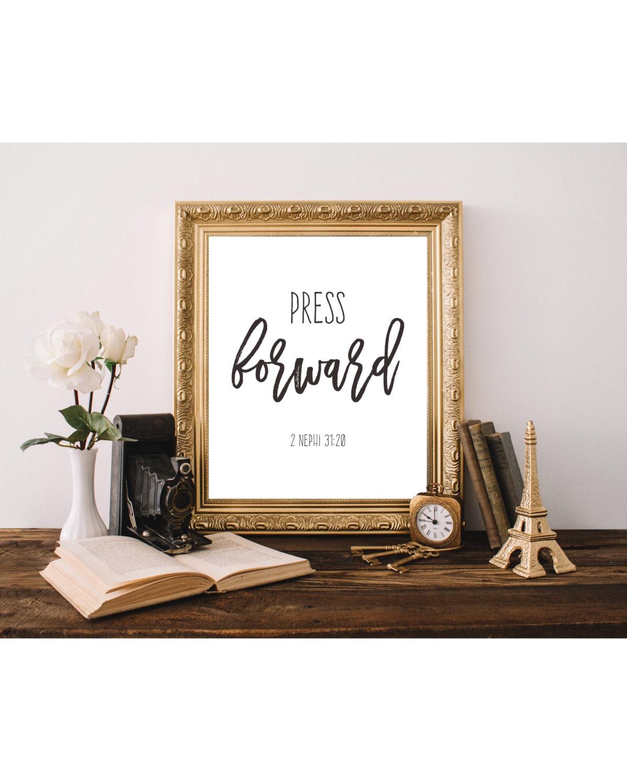 press forward 2 nephi 31 20 lds printable home decor