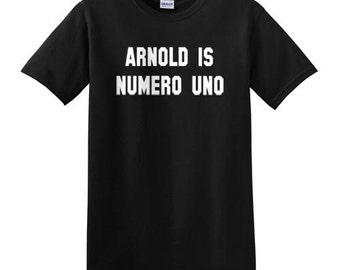 Arnold Schwarzenegger t-shirt arnold is numero uno classic vintage style mens ladies kids