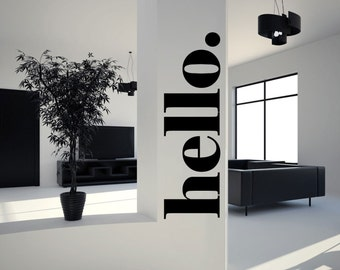 Hello. wall decal for Door Entrance vinyl sticker wall art mural available in 11 different sizes and 30 different colors