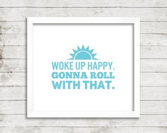 Quote, Typography, Wall Art, Clean, Simple, Turquoise, Happy, Roll With It, Home