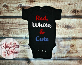 Red White & Cute Memorial Day, 4th of July, Labor Day, Patriotic, Black Baby Body Suit Infant Lap Shoulder Creeper Sizes NB-24 Months