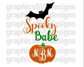 Spooky Babe Monogram  SVG File For Cricut and Cameo DXF for Silhouette Studio Cutting File monogram svg, Halloween svg file, Girl svg file