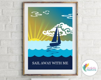 Retro Sailing Print - Sail Away With Me - Blue - Sailing Print - Vintage Style Wall Art