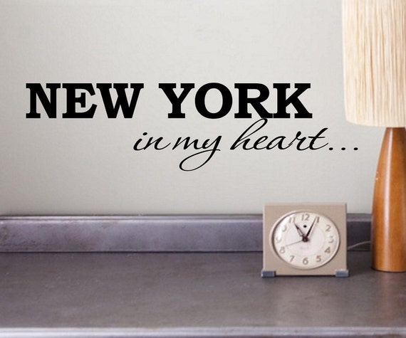 1 X New York In My Heart Vinyl Wall Art Inspirational Quotes