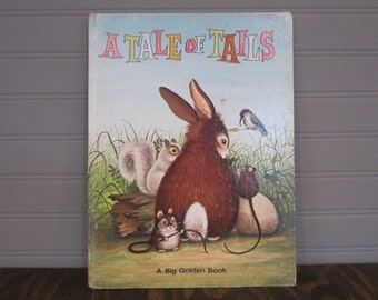 A Tale Of Tails A Big Golden Book Vintage Children's Book