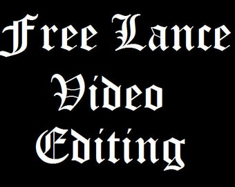 Freelance Video Editing