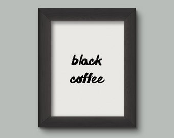 Wall Art Digital Print: Black Coffee