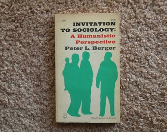 Invitation To Sociology by Peter L. Berger [1963 - paperback]