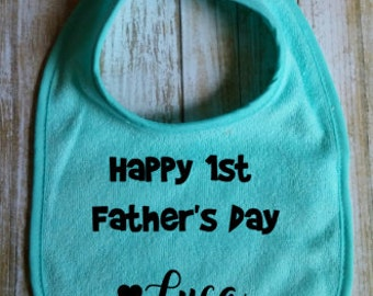 Fathers Day Bib, first fathers day bib, baby bib,custom bib, custom baby bib